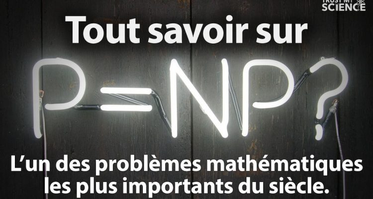 p np conjoncture problème mathématique comprendre