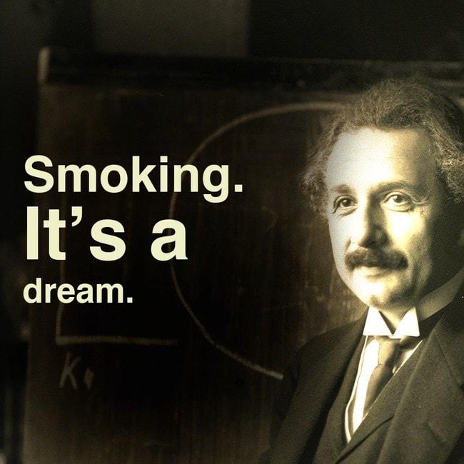 fumer reve citation einstein