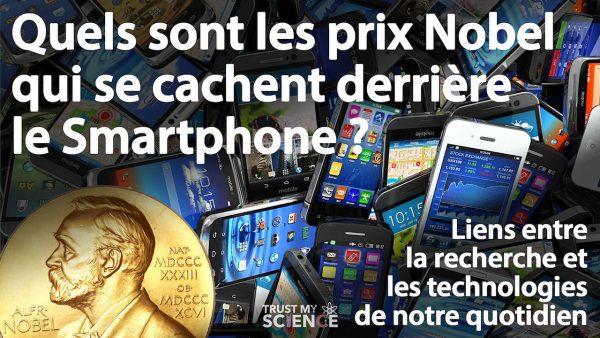 Quels sont les prix Nobel qui se cachent derrière le Smartphone ? (VIDÉO)