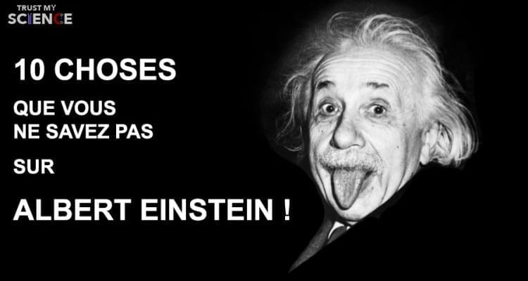 einstein 10 choses à savoir