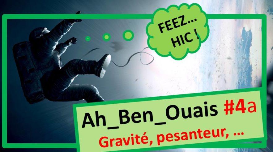 feezhic gravitation explication apesanteur pesanteur micropesanteur