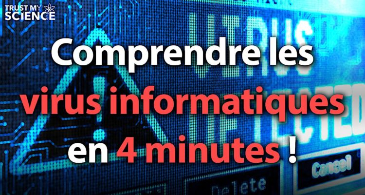 comprendre virus informatiques 4 minutes