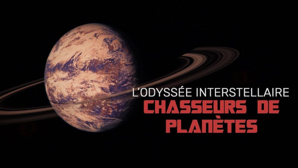 chasseurs planetes documentaire espace